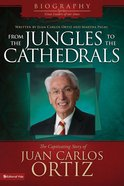 From the Jungles to the Cathedrals eBook