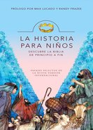 La Historia Para Ninos (Spanish) (Spa) (The Story For Kids) (The Story Series) eBook
