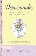 Devocionales Para Una Mujer De Gran Valor (Spa) (Becoming A Woman Of Worth Devotional) eBook