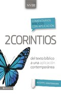 Comentario Bblico Con Aplicacin Nvi 2 Corintios (Niv Application Commentary Series) eBook
