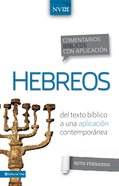 Comentario Bblico Con Aplicacin Nvi Hebreos (Niv Application Commentary Series)