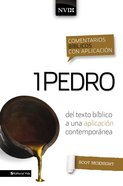 Comentario Bblico Con Aplicacin Nvi 1 Pedro (Niv Application Commentary Series) eBook
