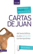 Comentario Nvi Cartas De Juan (Spa) (Commentary Nvi Letters to John) (Niv Application Commentary Series) eBook