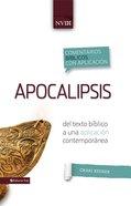 Comentario Biblico Con Aplicacion Nvi Apocalipsis (Spa) eBook