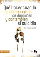 Que Hacer Cuando Los Adolescentes Se Deprimen Y Contemplan El Suicidio (What to Do When Teenagers Are Depressed & Contemplate Suicide) (Wdidw Series) eBook