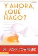Y Ahora Qu Hago? (Spanish) (Spa) (Now What Do I Do) eBook