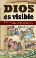 Dios Es Visible (Spa) (God Is Visable) eBook