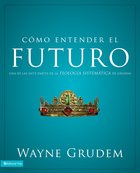 Como Entender El Futuro (Spa) eBook