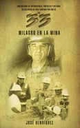 Milagro En La Mina (Spanish) (Spa) (Miracle In The Mine)