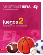 Biblioteca De Ideas Juegos 2 (Spa) (Ideas Library Games 2) eBook