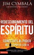 El Redescubrimiento Del Espiritu Santo (Spa) eBook