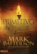 Primitivo (Spanish) (Spa) (Primal) eBook