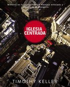 Iglesia Punto Central (Spanish) (Spa) (Center Church) eBook