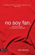 No Soy Fan (Spanish) (Spa) (I Am Not A Fan) eBook