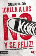 Calla Los No Y S Feliz eBook