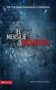 Mensaje De Los Nmeros, El (Spanish) (Spa) (Message Of Numbers) eBook