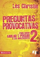 Preguntas Provocativas Para Adolescentes 2 (Spanish) (Spa) (Unfinished Sentences) eBook