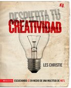 Despierta Tu Creatividad (Spa) (Awaken Your Creativity) eBook