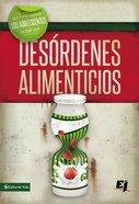 Que Hacer Cuando Los Jvenes Luchan Con Desrdenes Alimenticios (Wdidw Series)