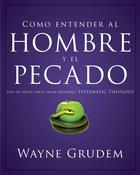 Cmo Entender El Concepto Del Hombre Y El Pecado eBook