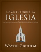 Cmo Entender La Iglesia eBook