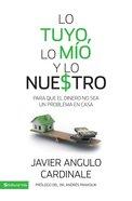 Lo Tuyo, Lo Mo Y Lo Nuestro eBook