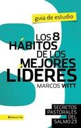 Los 8 Hbitos De Los Mejores Lderes- Guia De Estudio eBook