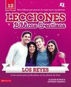 Lecciones Bblicas Creativas: Los Reyes eBook