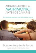 Asegure El Xito En Su Matrimonio Antes De Casarse eBook