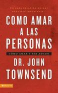 Cmo Amar a Las Personas eBook