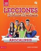Lecciones Bblicas Creativas: Apocalipsis eBook