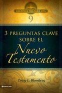 Btv #09: Preguntas Clave Sobre El Nuevo Testamento eBook
