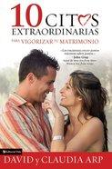 10 Citas Extraordinarias Para Vigorizar Tu Matrimonio eBook