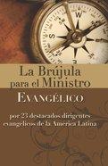 La Brjula Para El Ministro Evanglico eBook