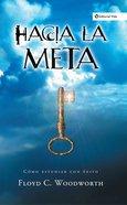 Hacia La Meta (Nueva Edicin) eBook