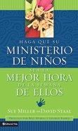 Haga Que Su Ministerio De Nios Sea La Mejor Hora De La Semana De Ellos eBook