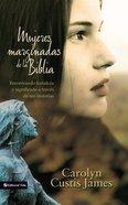 Mujeres Marginadas De La Biblia eBook
