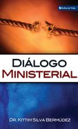 Dialogo Ministerial (Spa) (Minister Dialogue) eBook