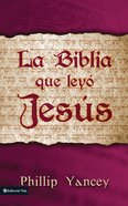Biblia Que Ley Jess, La (Spa) eBook