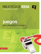 Juegos Para Refrescar (Spanish) (Spa) (A Library Of Ideas) eBook