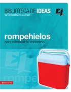 Biblioteca De Ideas: Rompehielos (Spa) eBook
