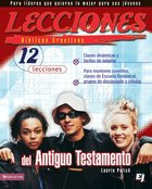 Lecciones Bblicas Creativas: Del Antiguo Testamento (Spa) (Spanish) eBook