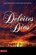 Los Deleites De Dios (Spa) (Pleasures Of God, The) eBook