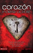 Corazn Indestructible (Spa) (Indestructible Heart) eBook