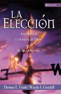 La Eleccion (Spa) eBook