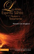 Dones Del Espritu Santo En El Nuevo Testamento, Los (Spa) (Gifts Of The Holy Spirit In The New Testament) eBook