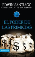 Poder De Las Primicias, El (Spa) (Power Of The First Fruits) eBook