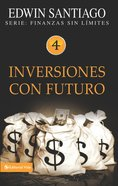 Inversiones Con Futuro (Spa) (Future Investments) eBook