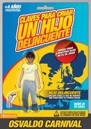 Claves Para Criar Un Hijo Delincuente (Spa) eBook
