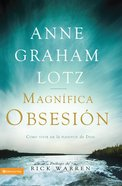 La Gran Obsesion (Spanish) (Spa) (Magnificent Obsession) eBook